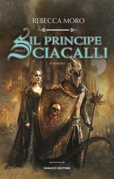 Il_principe_degli_Sciacalli_-_Rebecca_Moro_1024x1024